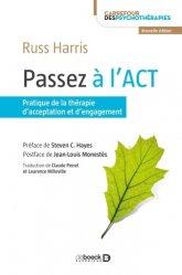 Dernières parutions dans Carrefour des psychothérapies, Passez à l'ACT