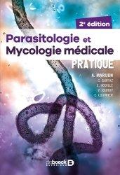 Dernières parutions sur Maladies infectieuses - Parasitologie, Parasitologie et mycologie en pratique