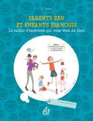 Nouvelle édition Parents zen et enfants épanouis