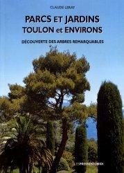 Dernières parutions sur Arbres et arbustes, Parcs et jardins Toulon et environs
