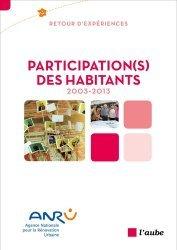 Dernières parutions dans Bibliothèque des territoires, Participation(s) des habitants, 2003-2013