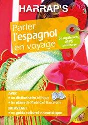 Dernières parutions sur Guides de conversation, Parler l'espagnol en voyage