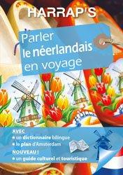 Dernières parutions sur Néerlandais, PARLER NEERLANDAIS VOYAGE