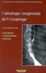 Souvent acheté avec Chirurgie urologique, le Pathologie congénitale de l'oesophage