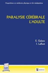 Dernières parutions sur Pathologies neurologiques, Paralysie cérébrale : l'adulte