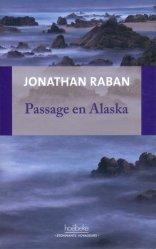 Dernières parutions dans Etonnants voyageurs, Passage en Alaska