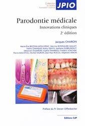 Souvent acheté avec Parodonties sévères et orthodontie, le Parodontie médicale