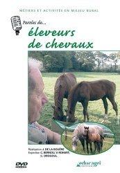 Dernières parutions sur Elevage, Paroles de... Éleveur de chevaux