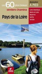 Dernières parutions dans Balades à pied, Pays de la Loire les 60 plus beaux sentiers