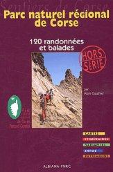 Dernières parutions dans Sentiers de Corse, Parc naturel régional de Corse. 120 randonnées et balades