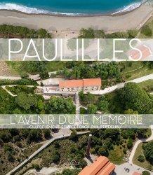 Dernières parutions sur Architecture industrielle, Paulilles. L'avenir d'une mémoire