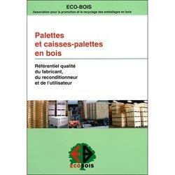 Dernières parutions dans CTBA, Palettes et caisses-palettes en bois