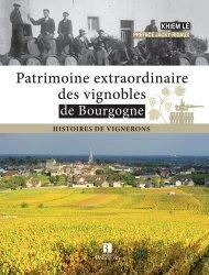 Souvent acheté avec Atlas of French Vineyards, le Patrimoine extraordinaire des vignobles de Bourgogne