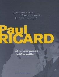 Dernières parutions sur Apéritifs, Paul Ricard et le vrai pastis de Marseille