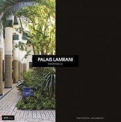 Dernières parutions sur Patrimoine mobilier, Palais Lamrani - Une histoire, une passion...