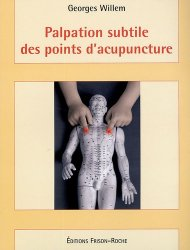 Souvent acheté avec Atlas illustré d'acupuncture, le Palpation subtile des points d'acupuncture