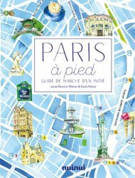 Dernières parutions sur Paris - Ile-de-France, Paris à pied