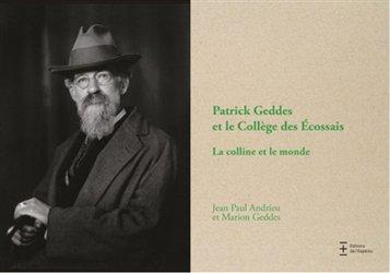 Dernières parutions sur Sciences de la Vie et de la Terre, Patrick Geddes et le collège des Ecossais