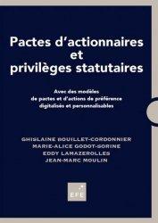 Dernières parutions sur Autres ouvrages de droit des affaires, Pactes d'actionnaires et privilèges statutaires