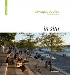 Souvent acheté avec Atelier Villes & Paysages, le Paysages publics in situ