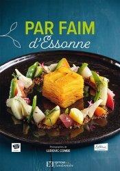 Dernières parutions sur Cuisine des autres régions, Par faim d'Essonne