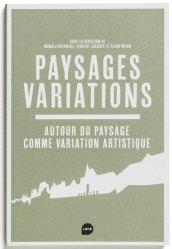 Dernières parutions sur Paysagisme urbain, Paysages variations