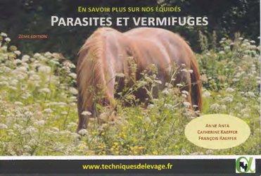 Dernières parutions sur Pansage - Maréchalerie - Sellerie, Parasites et vermifuges