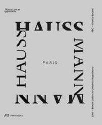 Dernières parutions sur Histoire de l'architecture, Paris Haussmann
