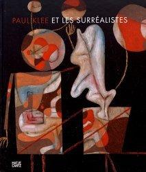 Dernières parutions sur Surréalisme, Paul Klee et les surréalistes