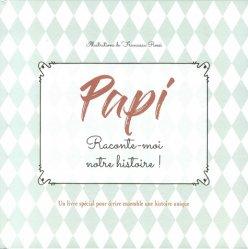 Dernières parutions sur Grands-parents, Papi, raconte-moi notre histoire ! Un livre spécial pour écrire ensemble une histoire unique
