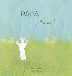 Dernières parutions sur paternité, Papa je t'aime !