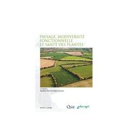 Dernières parutions sur Agriculture biologique - Agroécologie - Permaculture, Paysage, biodiversité fonctionnelle et santé des plantes