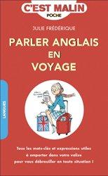 Dernières parutions sur Guides de conversation, Parler anglais en voyage, c'est malin