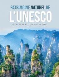 Dernières parutions sur Voyage dans le monde, Patrimoine naturel de l'Unesco