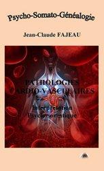 Dernières parutions sur Médecine psychosomatique, Pathologies cardio-vasculaires : Interprétation psychosomatique