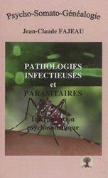 Dernières parutions sur Médecine psychosomatique, Pathologies infectieuses et parasitaires : interprétation psychosomatique