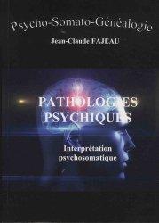 Dernières parutions dans Psycho-Somato-Généalogie, Pathologies psychiques