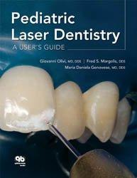 Dernières parutions sur Dentisterie pédiatrique, Pediatric Laser Dentistry: A User's Guide