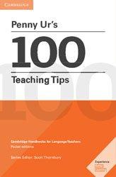 Dernières parutions dans Cambridge Handbooks for Language Teachers, Penny Ur's 100 Teaching Tips