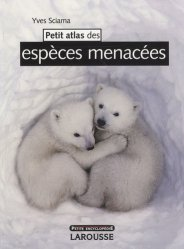 Souvent acheté avec Petit atlas des mers et océans, le Petit atlas des espèces menacées