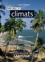 Souvent acheté avec Petit atlas des mers et océans, le Petit atlas des climats