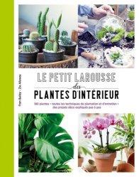 Dernières parutions sur Plantes d'intérieur, Petit Larousse des plantes d'intérieur