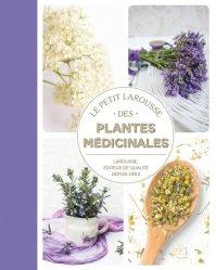 Souvent acheté avec Huiles essentielles, le Petit Larousse des plantes médicinales