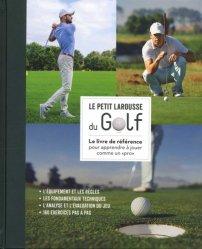 Dernières parutions sur Golf, Petit Larousse du golf