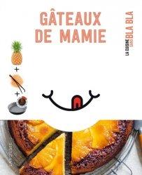 Dernières parutions sur Desserts et patisseries, Petit blabla - Gâteaux de Mamie