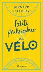 Dernières parutions sur Auto - Moto - Vélo, Petite philosophie du vélo