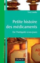 Souvent acheté avec Les lipides, le Petite histoire des médicaments
