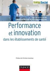 Dernières parutions dans Guides d'action sociale, Performance et innovation dans les établissements de santé