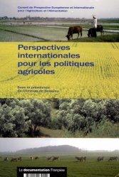 Dernières parutions dans Rapports officiels, Perspectives internationales pour les politiques agricoles