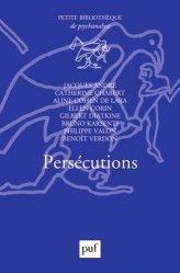 Dernières parutions dans Petite bibliothèque de psychanalyse, Persécutions